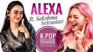 K-Pop AleXa ft. Sakshma Srivastav   Indian Interview + Exclusive Xtra Performance