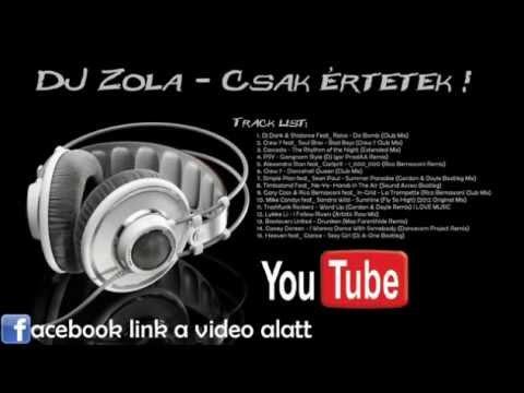 DJ Zola - Csak értetek