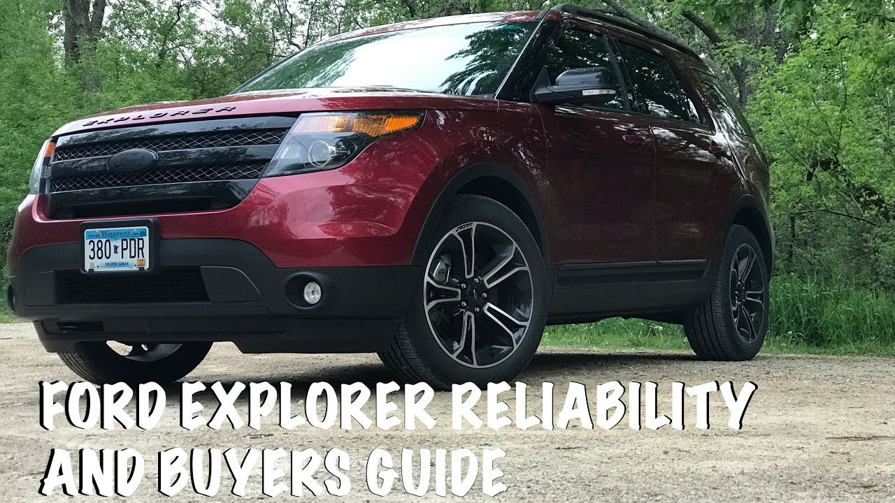 Ford Explorer Reliability And Ers Guide Is Ecoboost Worth It