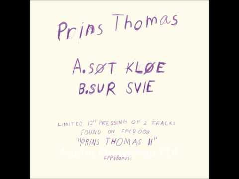 Prins Thomas - Søt Kløe