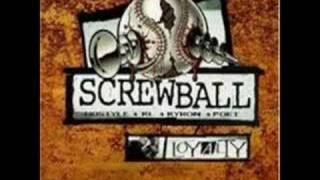 Screwball - They wanna know why