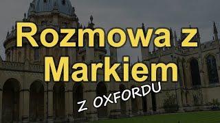 Rozmowa z Markiem z Oxfordu [Reduktor Szumu] #166
