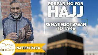 04-What Footwear to Take {Preparing for Hajj Series}