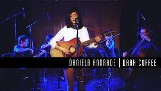 Смотреть клип Daniela Andrade - Dark Coffee