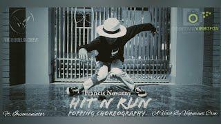Hit N Run - Francis Novotny - Popping Dance Choreography - ft. Insomaniator - Vigoureux Crew.