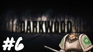 Let's Play Darkwood - Episode 6 - Stick Knight