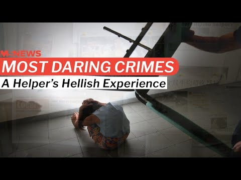 Most Daring Crimes In Singapore: A Helper's Hellish Home Away From Home