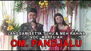 Langgam SETYA TUHUMEH RAHINA dari OM Pandjalu