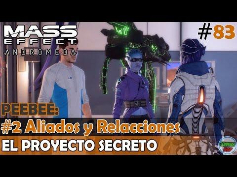 Mass Effect Andromeda | PEEBEE: El Proyecto Secreto | #2 Aliados y Relacciones | Sin Comentarios