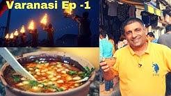 Varanasi ( Banaras, Kashi) 5 am to 8.30 Pm , Episode 1