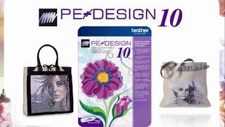 Brother PE-DESIGN® 10 Software Overview