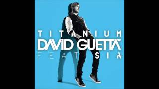 David Guetta Titanium Extended Mix Ft. Sia HQ.mp3