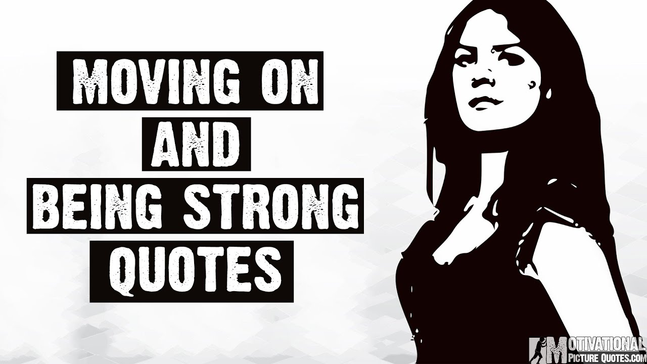 Best Quotes About Being Strong Being Strong Motivation Video For