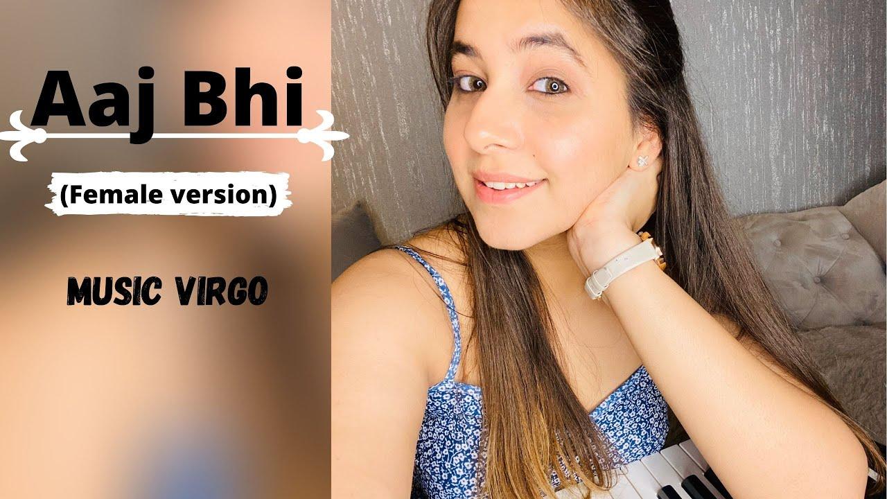 Aaj Bhi (Female Version) - Vishal Mishra | Ali Fazal, Surbhi Jyoti | VYRLOriginals | MusicVirgo
