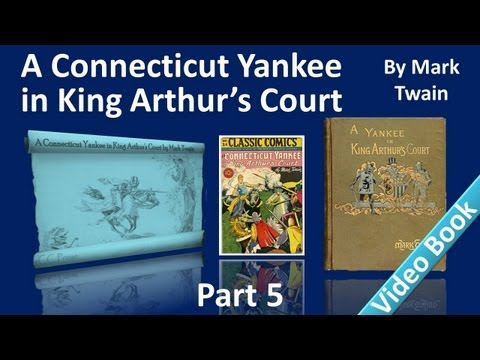 Part 5 - A Connecticut Yankee in King Arthur's Court Audiobook by Mark Twain (Chs 23-26) Travel Video