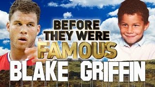 BLAKE GRIFFIN - Before They Were Famous - LA Clippers