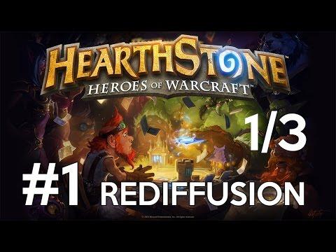 Hearthstone - #1 - Part 1/3