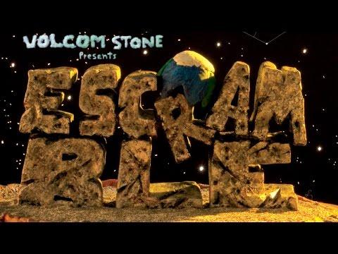 Volcom Stone Presents: Escramble