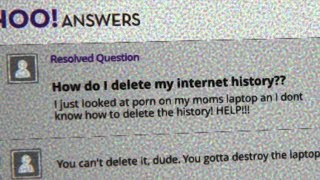 """How do I delete my Internet History??"""