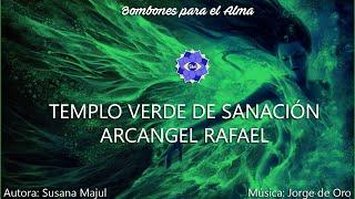 Templo Verde de Sanación Arcángel Rafael