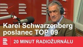 Karel Schwarzenberg: Máme hlavu státu, která pracuje pro cizí mocnost