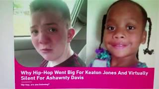 Why Hip-Hop went BIG for Keaton Davis but Virtually Silent for Ashawnty Davis?