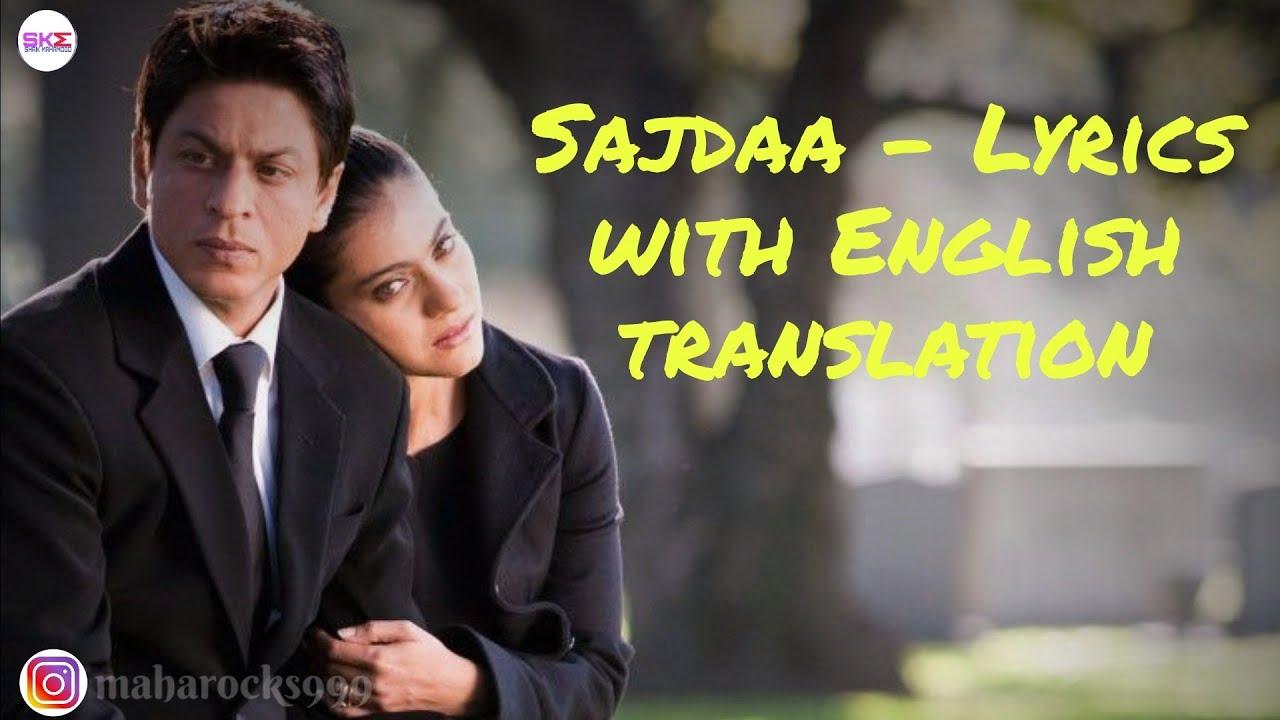 Download Sajdaa - Lyrics with English translation|My Name Is Khan|Shahrukh|Kajol|Rahat Fateh Ali|Richa Sharma