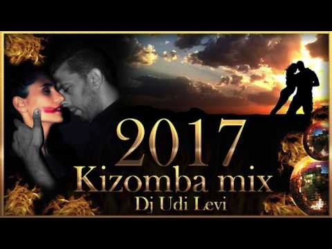 Kizomba mix 2017 the best of Kizomba