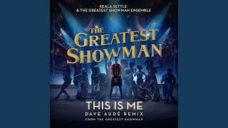 This Is Me (Dave Audé Remix) (From The Greatest Showman)