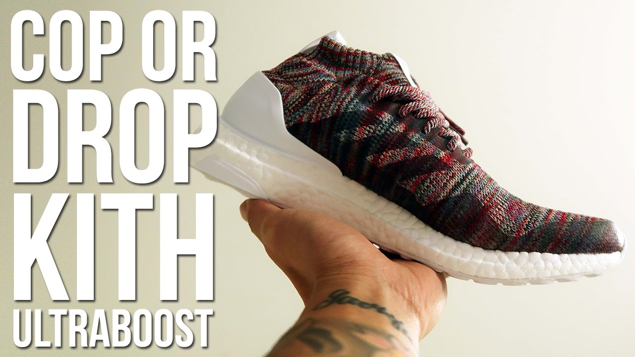 e48494f545f80 COP OR DROP    KITH NYC x ADIDAS ULTRABOOST REVIEW - YouTube