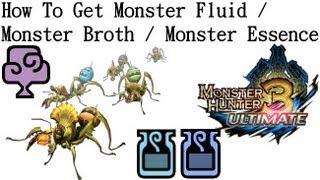 Monster Hunter 3 Ultimate - Nintendo WII U / 3DS - How To Get Monster Fluid / Broth / Essence