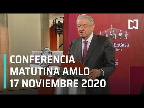 Conferencia matutina AMLO/ 17 de noviembre 2020