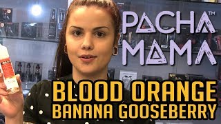 Vaping With Lisa - Blood Orange Banana Gooseberry by Pachamama!