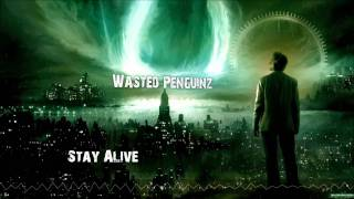 Repeat youtube video Wasted Penguinz - Stay Alive (HQ 1080p)