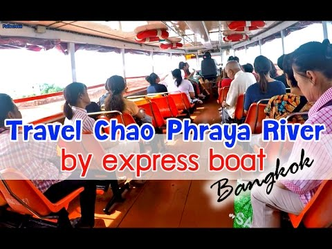 Travel Chao Phraya River by express boat #Bangkok