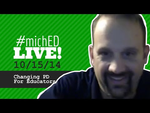 #michED 10/15/14: Changing PD for Educators