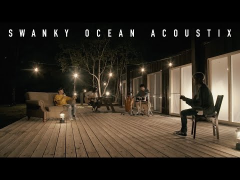 SWANKY OCEAN ACOUSTIX / Why Don't You Tell Me 【Official Video】