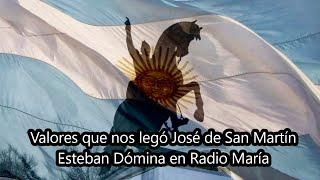 Valores que nos legó José de San Martín