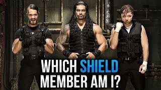 Which Shield Member Am I? (WWE Personality Quiz)