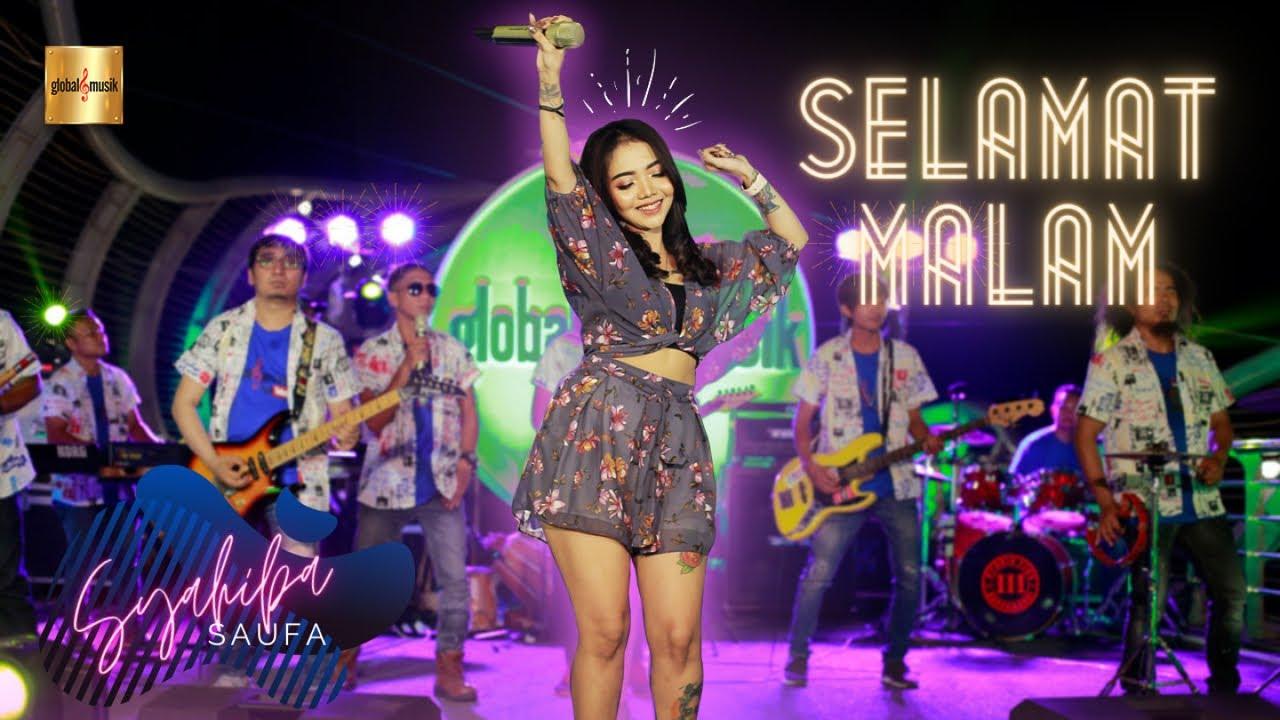 Syahiba Saufa - Selamat Malam (Official Live Music)
