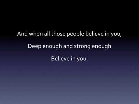 If Just One Person Believes in You