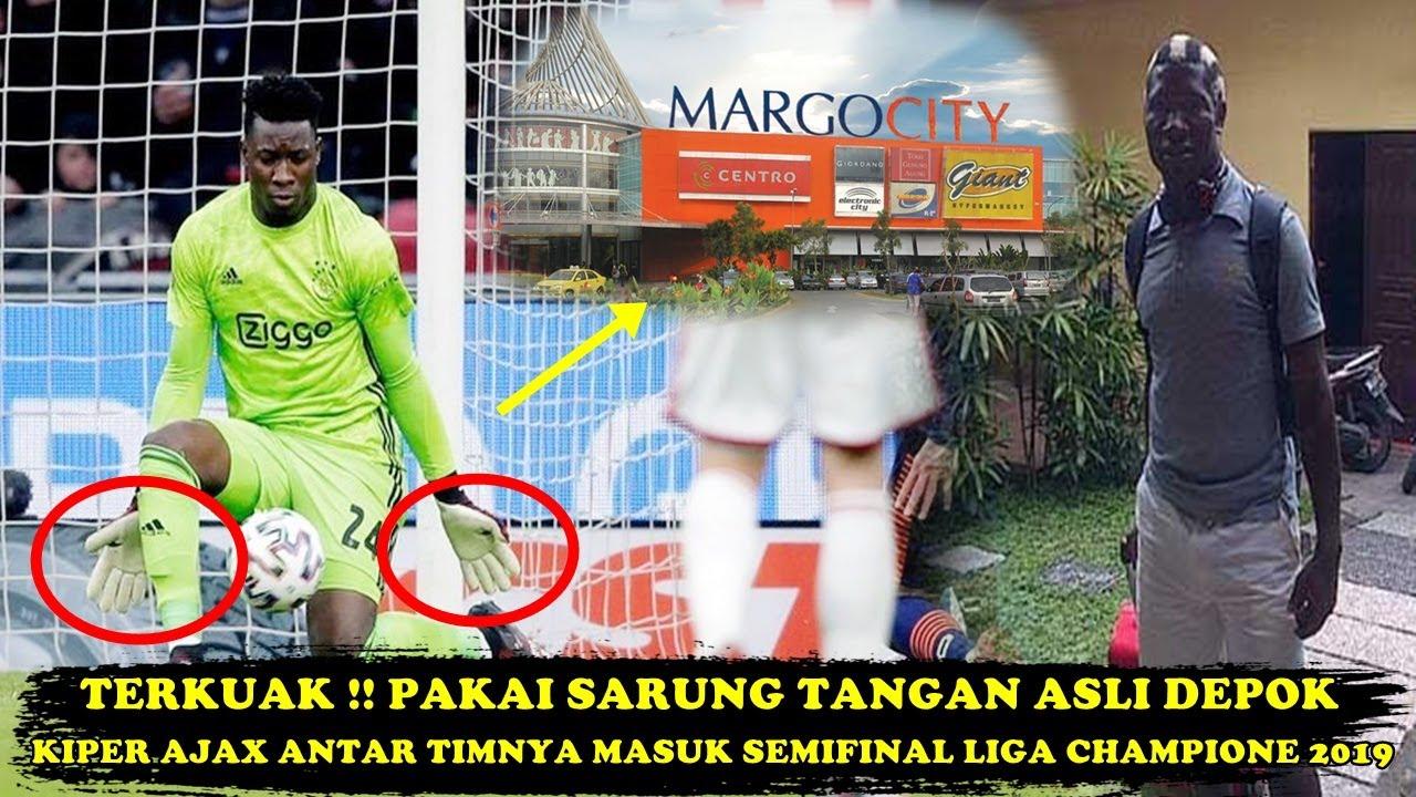 Pakai Sarung Tangan Asli Mall Depok !! Andre Onana Kiper Ajax Bawa Ke  Semifinal UEFA Champions 2019 - YouTube