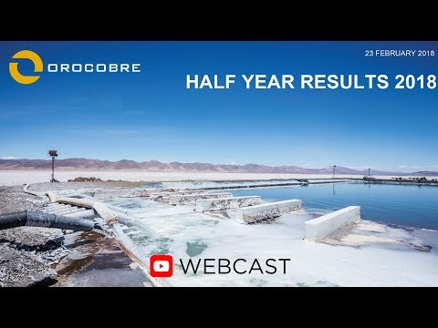 Orocobre Limited – Half-Year 2018 Financial Results WEBCAST