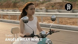 Angels Wear White Trailer | SGIFF 2017