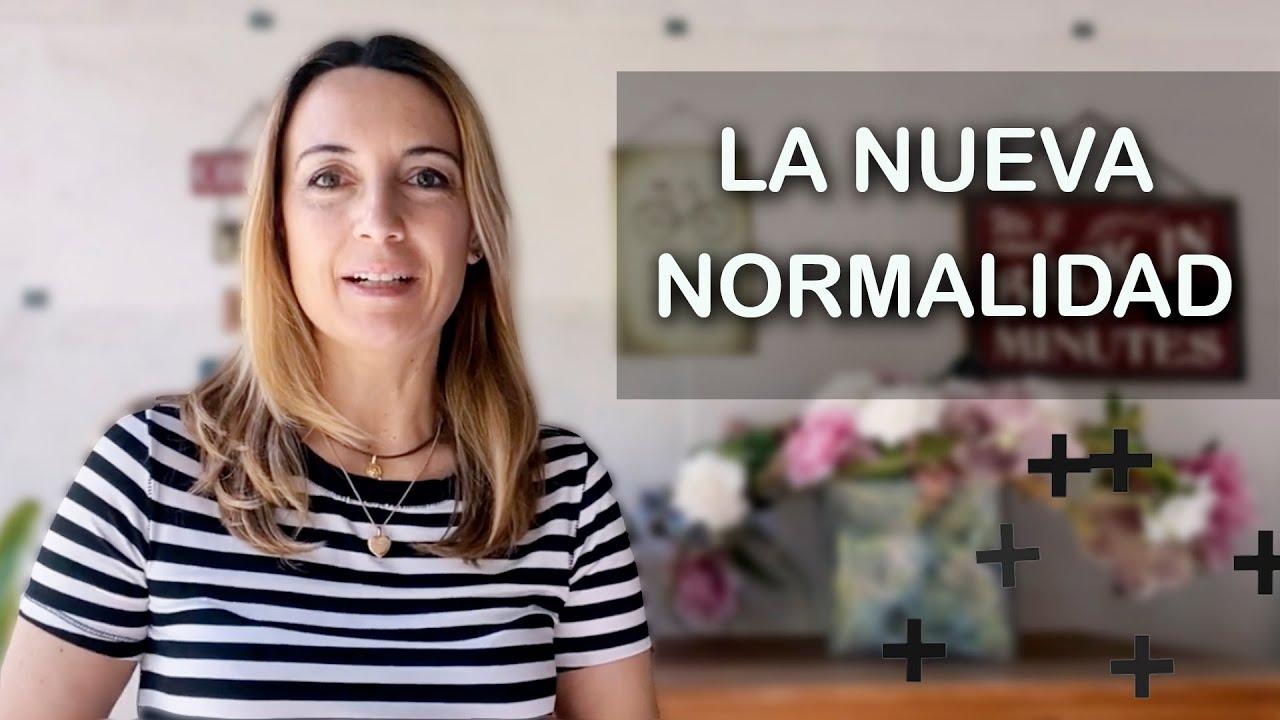 Cómo afrontar la nueva normalidad | TU LADO POSTIVO
