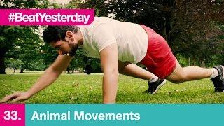 Beat Yesterday #33 | Animal Movements