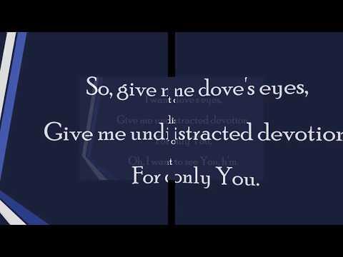 Tasha Cobbs Leonard Lyrics Video- Dove's Eyes