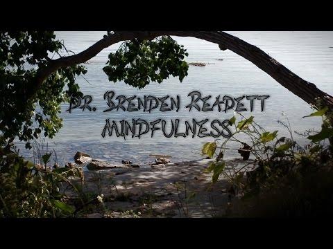 Advanced Mindfulness Meditation  - Finding Your Center - Dr. Brenden Readett