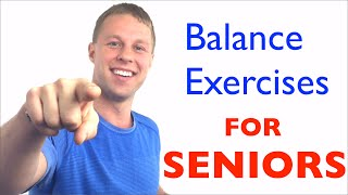 Balance Exercises for Seniors - Fall Prevention - Balance Exercises for Elderly