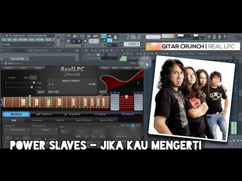 Power Slaves - Jika Kau Mengerti FL Studio